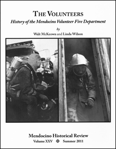 The Volunteers History of the Mendocino Volunteer Fire Department